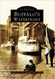 Barnes And Noble Waterfront Buffalo U0027s Waterfront New York Images Of America Series By