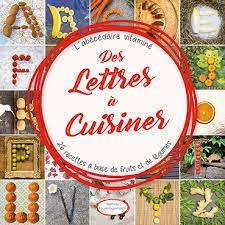 a cuisiner parution du livre des lettres à cuisiner pom par l oeil de