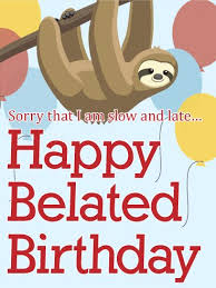 best 25 late birthday wishes ideas on pinterest belated