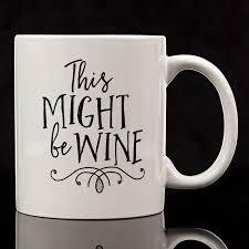 amazon com eitly might be wine mug 11 oz coffee cups u0026 mugs