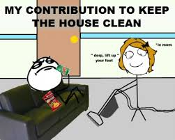 Meme Clean - my contribution to keep the house clean meme photo golfian com