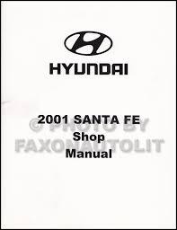 2001 hyundai santa fe owners manual 2001 hyundai santa fe repair shop manual factory reprint