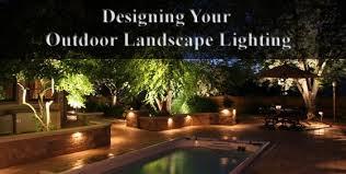 Landscape Lighting Ideas Design Designing Your Outdoor Landscape Lighting Landscape Edging