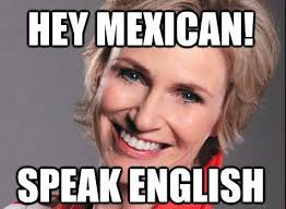 Speak English Meme - mexican memes funny mexican images happy wishes