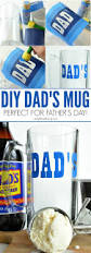 best 25 dad mug ideas on pinterest gifts for dad dad christmas