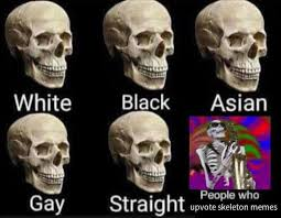 Spooky Scary Skeletons Meme - spooky scary skeletons memes memes pinterest scary memes and