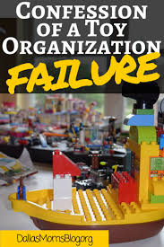 Toy Organization by My Messy Playroom Confession Of A Toy U0026 Lego Organization Failure