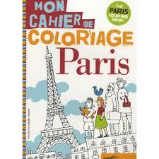 Mon cahier de coloriage Paris  Jeux et Coloriages  Eveil et 1er