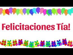 imagenes que digan feliz cumpleaños tia ana felicitaciones tía por tu cumpleaños youtube