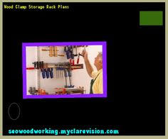 Wood Clamp Storage Rack Plans by Pipe Clamp Storage Rack Plan 153351 Woodworking Plans And