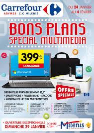Ordinateur De Bureau Chez Carrefour by Carrefour Milenis Bons Plan Special Multimedia Du 24 Janvier