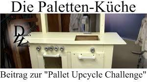 k che aus paletten die paletten küche beitrag zur pallet upcycle challenge
