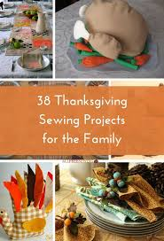 38 thanksgiving sewing projects for the family allfreesewing