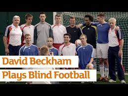 Paralympics Blind Football David Beckham Writes For The Mirror On How The Paralympics Can Be