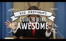 for to be kid president s guide to being awesome