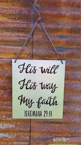 christian quote sign rustic sign his will faith decor
