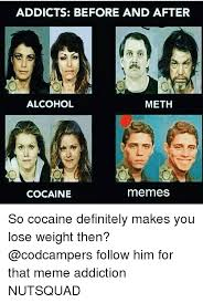 Before And After Meme - 25 best memes about addicts before and after addicts