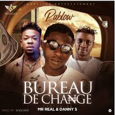 bureau de change 16 mp3 pablow ft mr x danny s bureau de change
