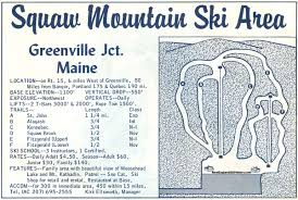 New England Area Map by 1964 65 Squaw Mountain Ski Area Trail Map New England Ski Map