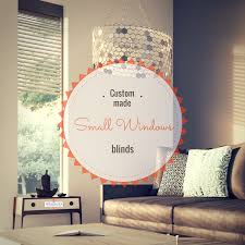 custom made blinds for small windows mcelwaines