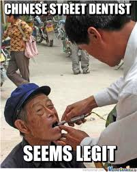 Chinese People Meme - chinese street dentist az meme funny memes funny pictures