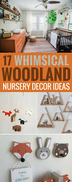 Whimsical Nursery Decor 17 Decor Ideas For A Whimsical Woodland Nursery