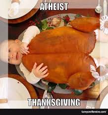 atheist thanksgiving is it or offensive