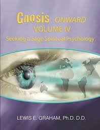 Seeking Graham Gnosis Onward Seeking A Spiritual Psychology By Lewis E Graham