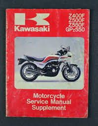 genuine kawasaki z400f z500f z550f gpz550supplement service manual