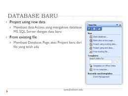membuat database baru di sql server pertemuan iii microsoft access ppt download