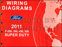 2011 ford f 250 thru 550 super duty wiring diagram manual original