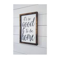 its so good to be home 12x18 wood sign farmhouse signs rustic