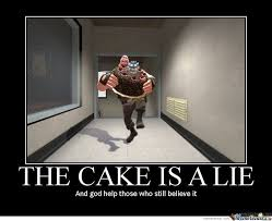 Cake Is A Lie Meme - the cake is a lie by firewall meme center
