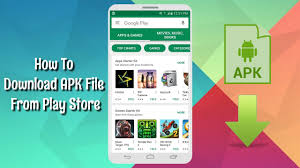 how to get apk file from play store how to apk file from play store