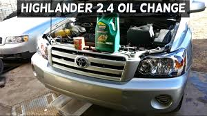 toyota highlander 2 4 oil change how to change engine oil youtube