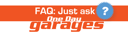 faq archive one day garages one day garages
