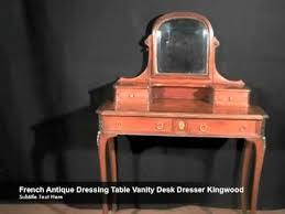 Antique Vanity Table French Antique Dressing Table Vanity Desk Dresser Kingwood Youtube