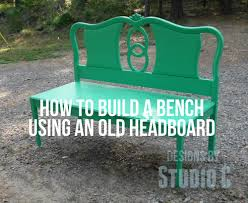 build a bench using an old headboard u2013 designs by studio c