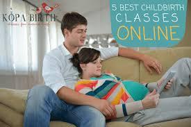 5 hours class online 5 best childbirth classes online kopa birth