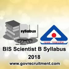bis bureau bis scientist b syllabus 2018 bureau of indian standards pattern
