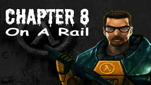 half life 100 walkthrough chapter 8 on a rail youtube