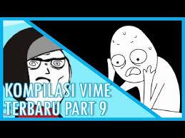 Meme Indonesia Terbaru - songs in kompilasi vime indonesia terbaru part 9 2017 video meme