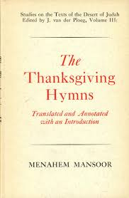 thanksgiving hymns the thanksgiving hymns translated and annotated with an