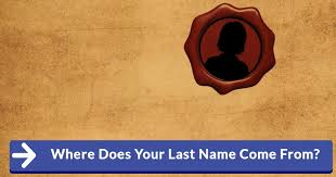where does your last name come from