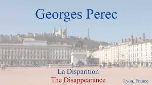 french novel la disparition by georges perec slow reading
