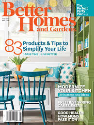 Good Home Design Magazines by Better Home And Gardens Magazine