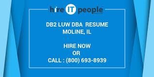 Sample Sql Dba Resume by Db2 Luw Dba Resume Moline Il Hire It People We Get It Done
