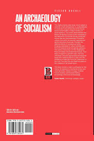 an archaeology of socialism materializing culture victor buchli