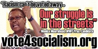 Milwaukee Meme - monica moorehead presidential candidate for workers world party in