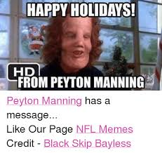 Peyton Memes - happy holidays hd from peyton manning peyton manning has a message